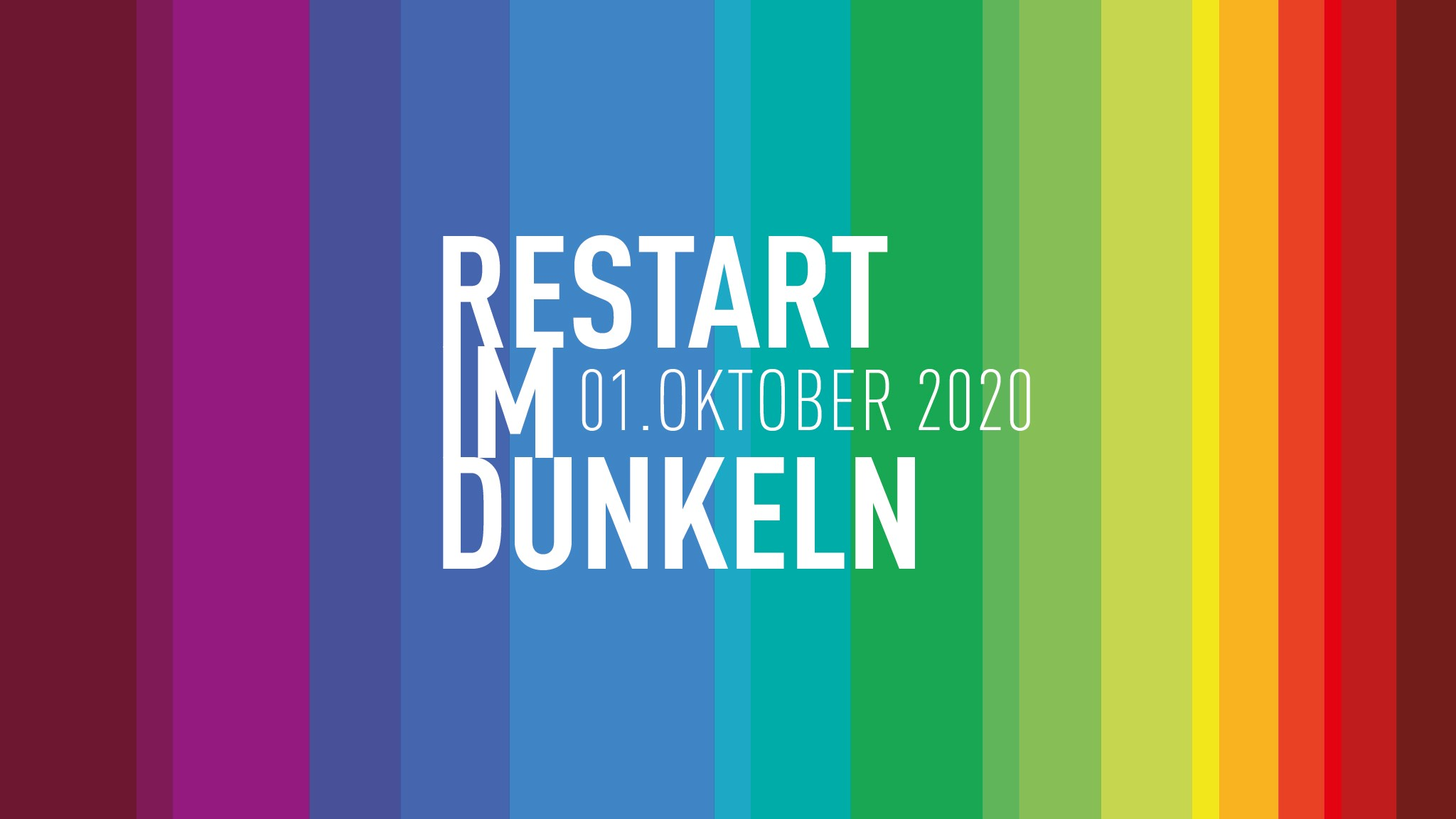 Restart im Dunkeln am 1 Oktober